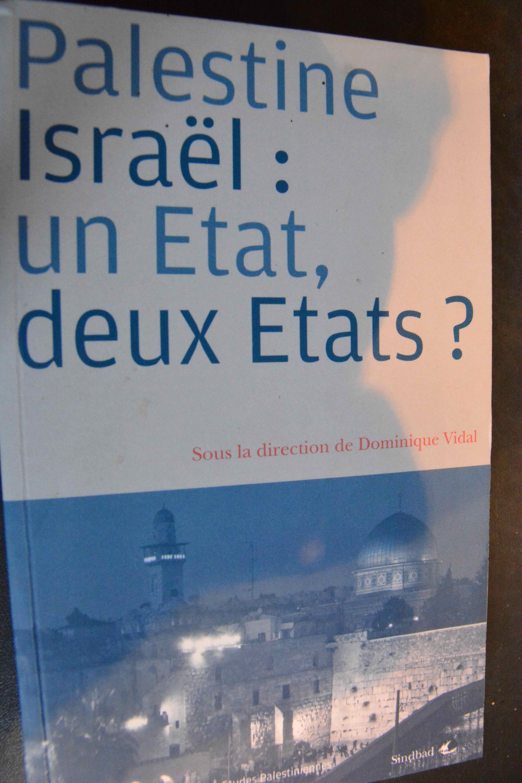 Palestine-Israel: un état, deux états ?